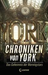 Chroniken von York - Das Geheimnis der Morningstars