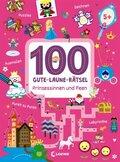 100 Gute-Laune-Rätsel - Prinzessinnen und Feen