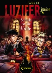 Luzifer junior - Schule ist die Hölle