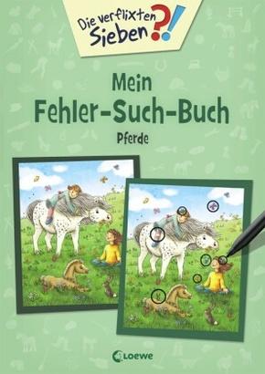 Die verflixten Sieben - Mein Fehler-Such-Buch - Pferde; 9