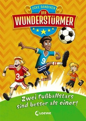 Der Wunderstürmer - Zwei Fußballstars sind besser als einer!