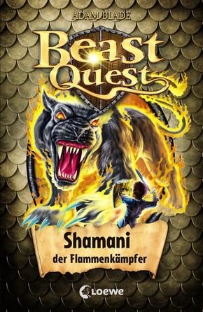 Beast Quest - Shamani, der Flammenkämpfer