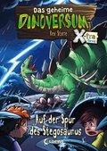 Das geheime Dinoversum Xtra (Band 7) - Auf der Spur des Stegosaurus