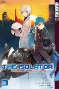 The Isolator - Realization of Absolute Solitude - Bd.3