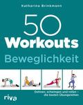 50 Workouts - Beweglichkeit