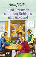 Fünf Freunde machen Schluss mit Alkohol