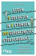 """Legen 5 Soldaten in 2 Stunden 300 Quadratmeter Stolperdraht ..."""