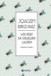 Joachim Ringelnatz: Wer hört ein Stäubchen lachen?