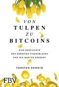 Von Tulpen zu Bitcoins