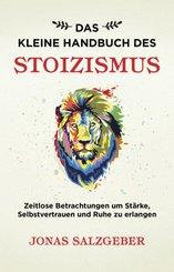 Das kleine Handbuch des Stoizismus