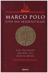 Marco Polo Die Seidenstraße