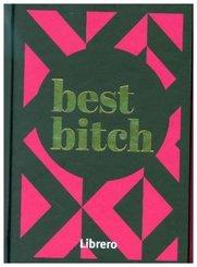 best bitch