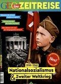GEOlino Zeitreise - Nationalsozialismus & Zweiter Weltkrieg