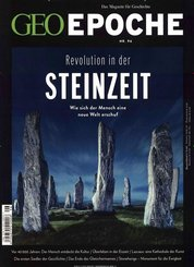 Geo Epoche: Revolution in der Steinzeit