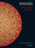Persische Textilien. Die Sammlung Ramezani