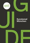 Kunstareal München Guide