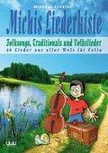 Michis Liederkiste: Folksongs, Traditionals und Volkslieder für Cello