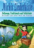 Michis Liederkiste: Folksongs, Traditionals und Volkslieder für Violine