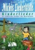 Michis Liederkiste: Kinderlieder für Blockflöte