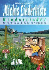 Michis Liederkiste: Kinderlieder für Klavier