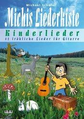 Michis Liederkiste: Kinderlieder für Gitarre