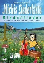 Michis Liederkiste: Kinderlieder für Kontrabass