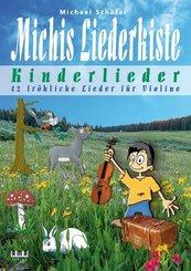 Michis Liederkiste: Kinderlieder für Violine