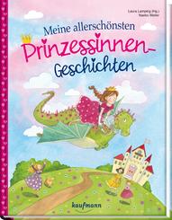 Meine allerschönsten Prinzessinnen-Geschichten