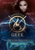 Monster Geek, Die Liebe im Blick