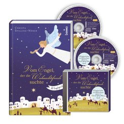 Vom Engel, der die Weihnachtsfreude suchte, m. 2 Audio-CDs