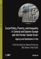 Social Policy, Poverty, and Inequality in Centra - Agency and Institutions in Flux