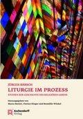 Liturgie im Prozess