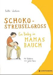 Schokostreuselgroß - Ein Baby in Mamas Bauch