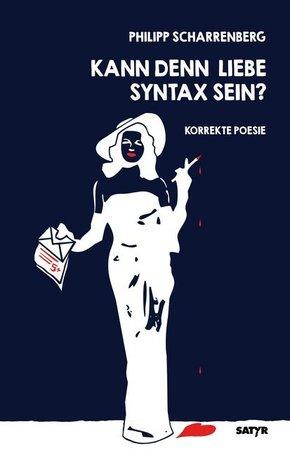 Kann denn Liebe Syntax sein?