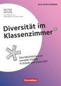 Diversität im Klassenzimmer - Geschlechtliche und sexuelle Vielfalt in Schule und Unterricht; Fascicule 1