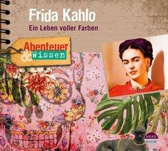 Abenteuer & Wissen: Frida Kahlo, 1 Audio-CD