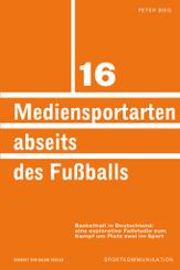 Mediensportarten abseits des Fußballs