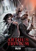 Arthus Trivium - Die unsichtbare Armee