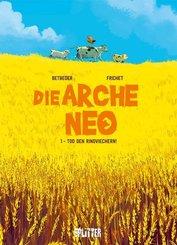 Die Arche Neo - Tod den Rindviechern!