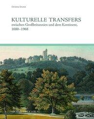 Kulturelle Transfers zwischen Großbritannien und dem Kontinent, 1680-1938