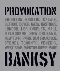 BANKSY PROVOKATION