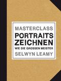 MASTERCLASS Portraits Zeichnen