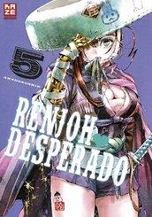 Renjoh Desperado - Bd.5