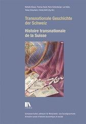 Transnationale Geschichte der Schweiz / Histoire transnationale de la Suisse