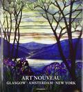Art Nouveau: Glasgow Amsterdam Chicago