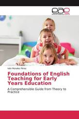 Foundations of English Teaching for Early Years Education