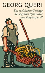 Die weltlichen Gesänge des Egidius Pfanzelter zu Polykarpszell