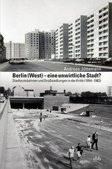 Berlin (West) - eine unwirtliche Stadt?