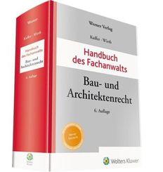 Handbuch des Fachanwalts: Handbuch des Fachanwalts Bau- und Architektenrecht