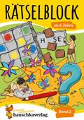 Rätselblock ab 6 Jahre - Bd.2